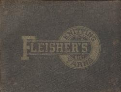 1904 Fleisher's Knitting Yarns